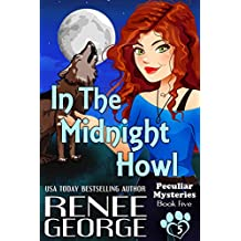 In the Midnight Howl (Peculiar Mysteries Book 5)