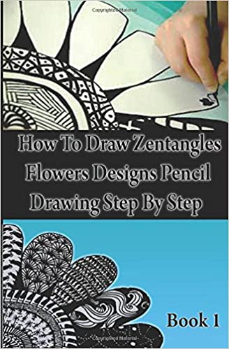 How To Draw Zentangles Flowers Designs Pencil Drawing Step