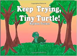 Book Keep Trying, Tiny Turtle!