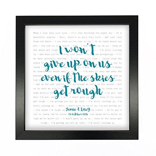 Jason Mraz, I Won't Give Up, Song Lyrics Print Framed & Personalised - Anniversary Valentine's Wedding Gift perfect for him, her, couple - fully framed BLACK box 9.5 inch frame