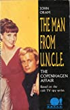 The Man from U.N.C.L.E. - The Copenhagen Affair by John Oram front cover
