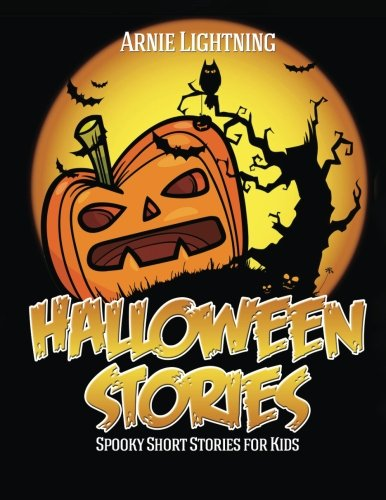 Spooky Halloween Story - Halloween Stories: Spooky Short Stories for Kids, Jokes, and Coloring Book! (Haunted Halloween Fun) (Volume 1)
