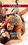 The Fiancee Caper, Maureen Child, 0373733305