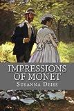 Impressions of Monet, Susanna Deiss, 1482385058