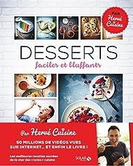 Mes desserts faciles et bluffants par Herve Palmieri