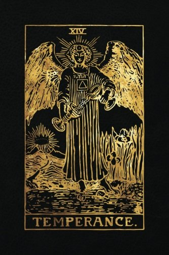 Download Temperance: Art Tarot Card - 120 College Ruled Lined Pages, Temperance Tarot Card Notebook - Black and Gold - Journal, Diary, Sketchbook (Tarot Card Notebooks) PDF