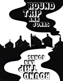 Round Trip by Ann Jonas (1-Nov-1990) Paperback