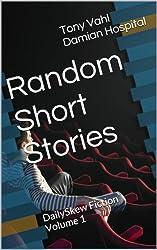 Random Short Stories (DailySkew Fiction Book 1)