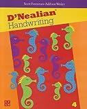 D'Nealian Handwriting, Scott Foresman, 0673592170