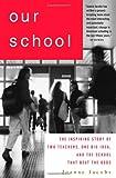 Our School, Joanne Jacobs, 1403970238