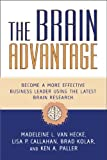 The Brain Advantage, Madeleine L. Van Hecke and Lisa P. Callahan, 1591027640