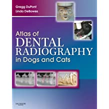 Atlas of Dental Radiography in Dogs and Cats - E-Book: A Practical Guide to Techniques and Interpretation