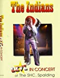 The Indians Live in Concert at The SHC Spalding  DVD