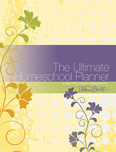 The Ultimate Homeschool Planner (Yellow Edition)