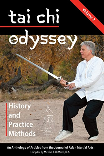 Tai Chi Odyssey, Vol. 2: History and Practice Methods