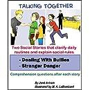 Social Story - Dealing with Bullies and Stranger Danger