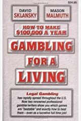How to Make $100,000 a Year Gambling for a Living Paperback