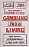 How to Make $100,000 a Year Gambling for a Living
