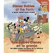 Disney Babies At The Farm / Los Bebés Disney en la granja (Baby's First Disney Books (Bilingual-Spanish)) (Spanish Edition)