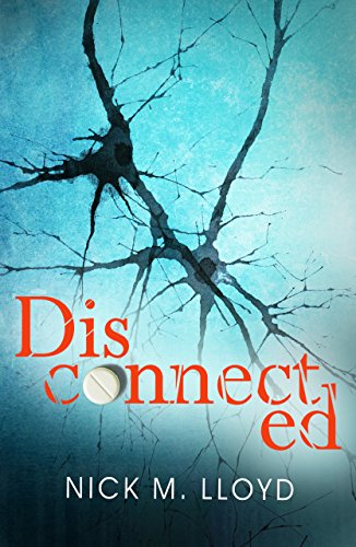 He can literally rewire us. And for the good of mankind, he's going to. Whether we like it or not.Disconnected by Nick M Lloyd