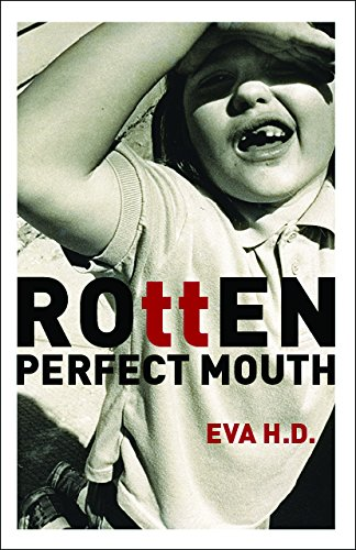 Download Rotten Perfect Mouth PDF