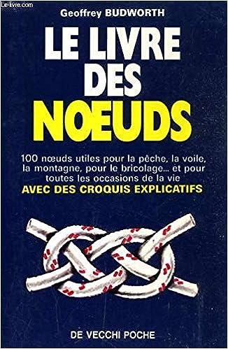 Le Livre Des Noeuds 9782732841823 Amazon Com Books
