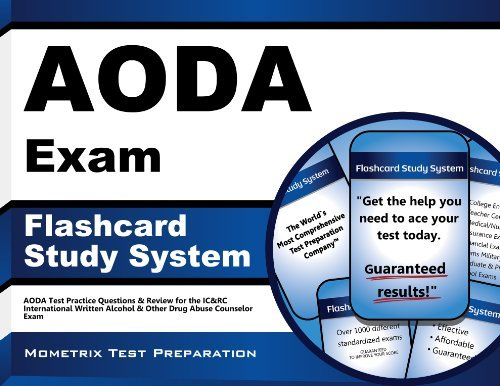 By AODA Exam Secrets Test Prep Team AODA Exam Flashcard Study System: AODA Test Practice Questions & Review for the IC&RC International (Flc Crds) [Cards]