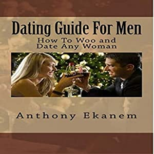 Dating Guide for Men Audiobook