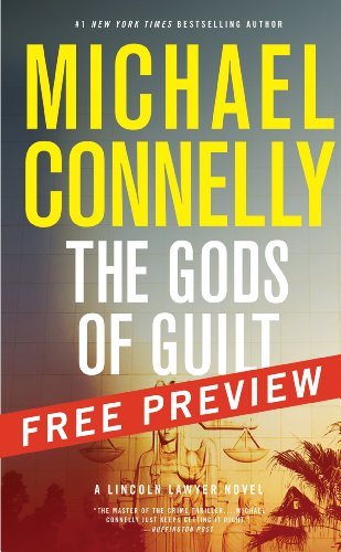 The Gods of Guilt--Free Preview: The First 8 Chapters (A Lincoln Lawyer Novel Book 5) ()