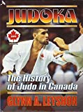 img - for Judoka: The History of Judo in Canada book / textbook / text book