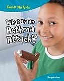 What Is an Asthma Attack?, Carol Ballard, 1410940233