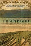 The Sun Is God, Adrian McKinty, 1616140682