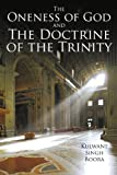 The Oneness of God and the Doctrine of the Trinity, Kulwant Singh Boora, 1449008437