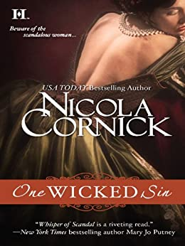One Wicked Sin (Scandalous Women of the Ton) by [Cornick, Nicola]