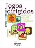 capa de Jogos dirigidos: para grupos, recreação e aulas de educação física