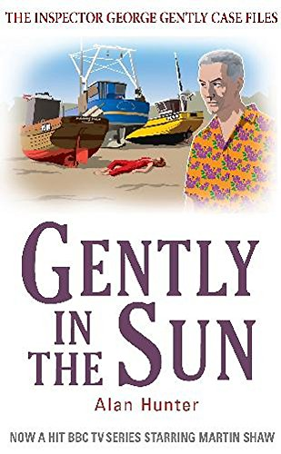 Gently In The Sun (Inspector George Gently)