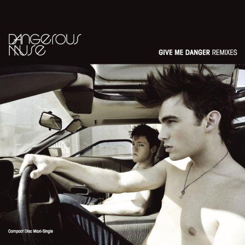 Muse Single (Give Me Danger (Remixes))