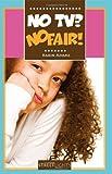 No TV? No Fair!, Karin Adams, 1552774716