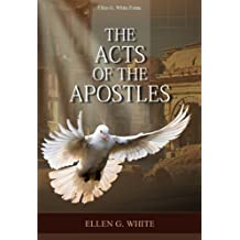 The Acts of the Apostles (Conflict of the Ages Book 4)