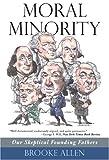 Moral Minority, Brooke Allen, 1566637511
