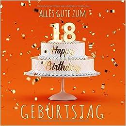 Alles Gute zum 18. Geburtstag: Gästebuch zum Eintragen mit 110 Seiten - Orangene Edition Download PDF
