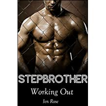 Stepbrother: Working Out (Stepbrother Romance)