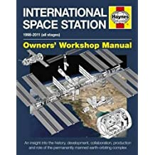 International Space Station: An insight into the history, development, collaboration, production and role of the permanently manned earth-orbiting complex