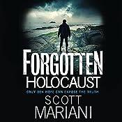 The Forgotten Holocaust: Ben Hope, Book 10 | Scott Mariani