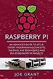 Raspberry Pi: An Advanced Guide to Setup, Expert