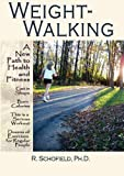 Weight-Walking, R. Schofield, 1419632515