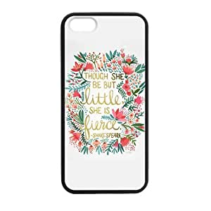 At-Baby Iphone 5 5S Phone Case Custom Shakespeare Quotes Though She Be But Little She Is Fierce Pattern Phone Case Cover (Laser Technology)