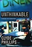 Unthinkable, Clyde Phillips, 1611098114