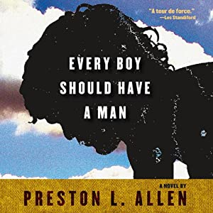 Every Boy Should Have a Man Audiobook
