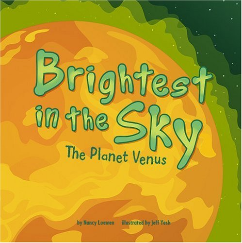 Brightest in the Sky: The Planet Venus (Amazing Science: Planets)